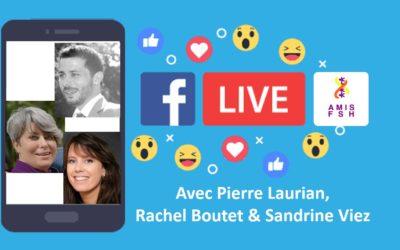 Replay du Live 🌐 Tout savoir sur l'association AMIS FSH avec Rachel Boutet, Sandrine Viez & Pierre Laurian
