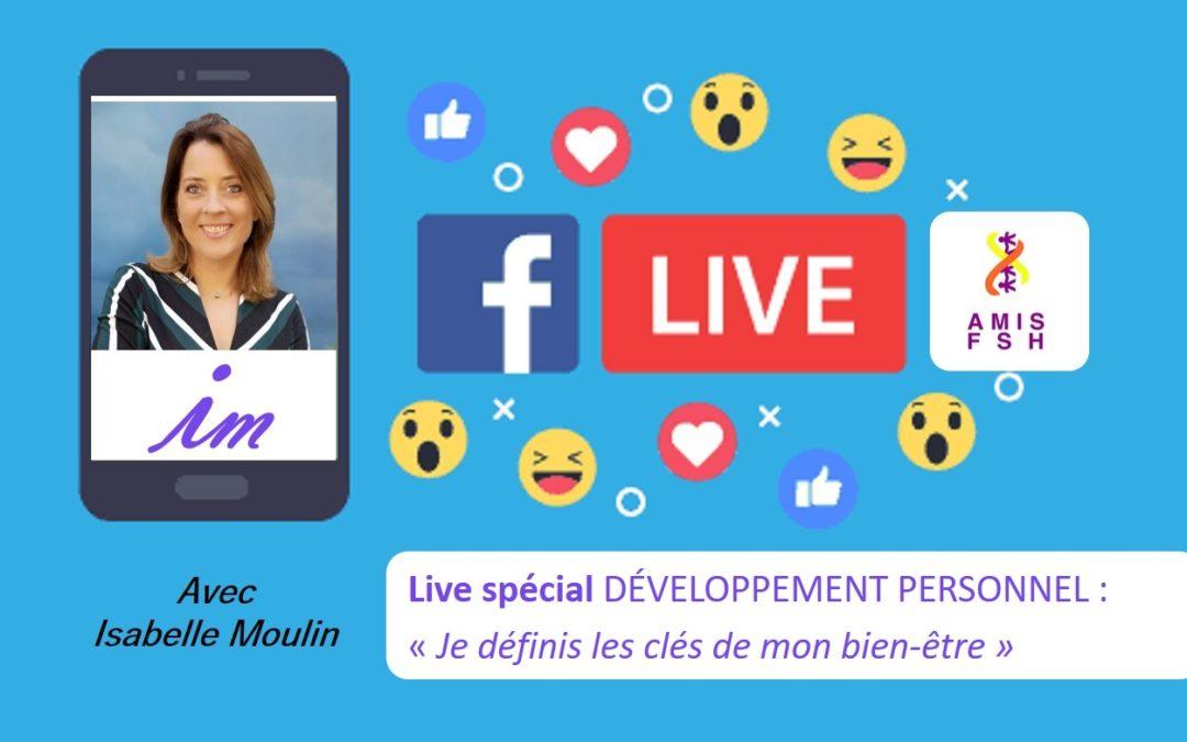 14ème Facebook Live avec Isabelle Moulin 🌿 Développement personnel «Je définis les clés de mon bien-être» 🌿 Vendredi 07 Août 2020